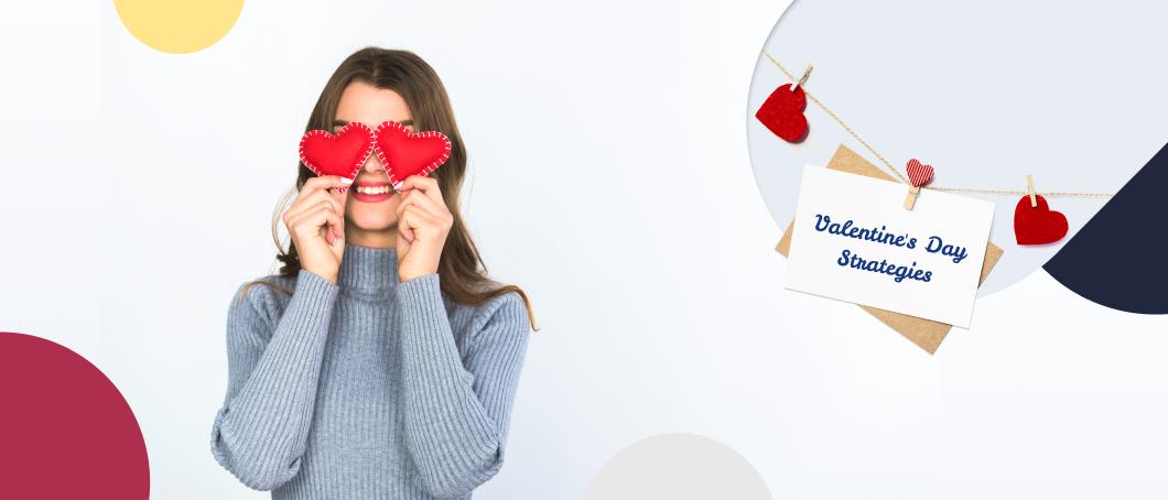 15 Best Valentine's Day Marketing Strategies on Shopify   MageWorx Shopify
