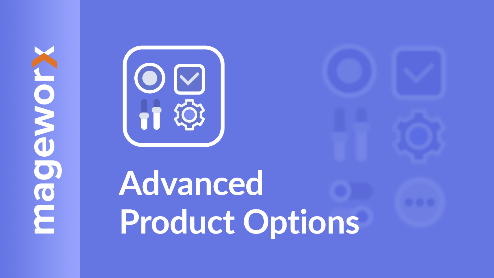 Advanced Product Options - MageWorx Apps User Guides